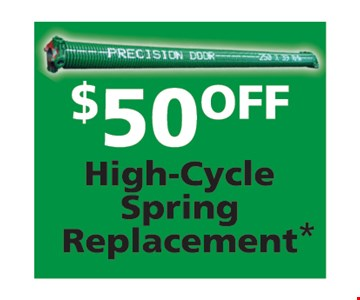 $50 off high cycle spring replacement
