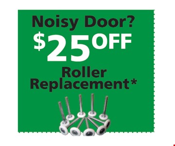 $25 off roller replacement.