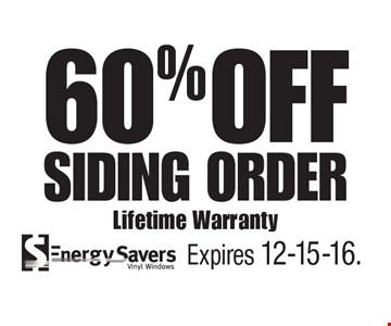 60% OFF Siding Order Lifetime Warranty. Expires 12-15-16.