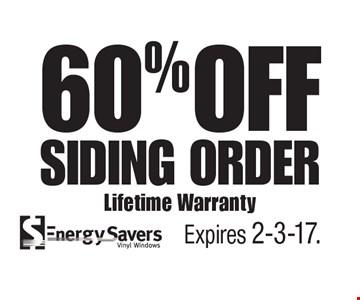 60% OFF Siding Order Lifetime Warranty. Expires 2-3-17.