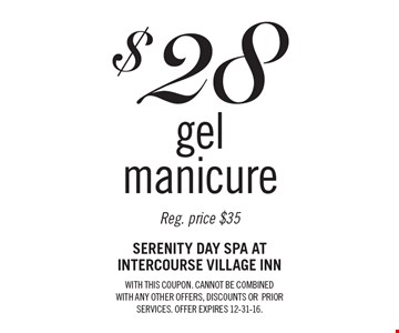 $28 gel manicure. Reg. price $35 . With this coupon. Cannot be combined With any other offers, discounts or prior services. Offer expires 12-31-16.