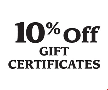10% Off Gift Certificates.