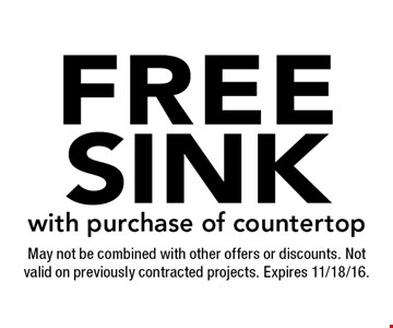 Free sink with purchase of countertop. May not be combined with other offers or discounts. Not valid on previously contracted projects. Expires 11/18/16.
