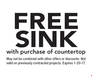 Free sink with purchase of countertop. May not be combined with other offers or discounts. Not valid on previously contracted projects. Expires 1-20-17.