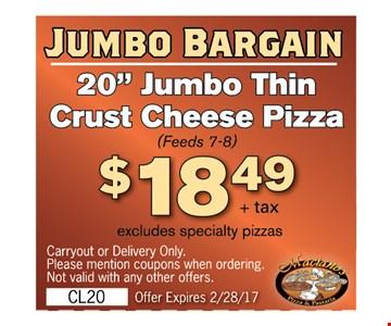 """20"""" Jumbo Thin Crust Cheese Pizza (Feeds 7-8) $18.49"""