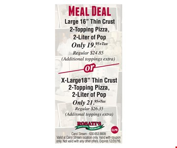 Meal Deal $$19.95 or $21.95