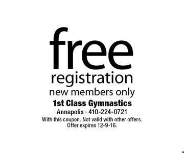 free registration new members only. With this coupon. Not valid with other offers.Offer expires 12-9-16.