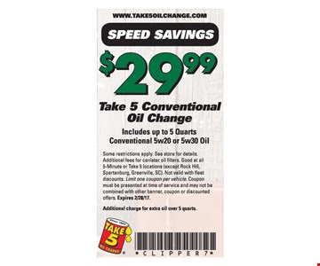Take 5 conventional oil change for $29.99.
