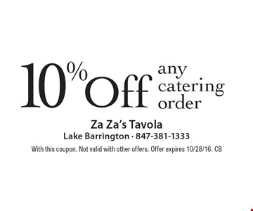 10% Off any catering order. With this coupon. Not valid with other offers. Offer expires 10/28/16. CB