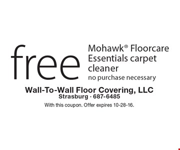 Free Mohawk Floorcare Essentials carpet cleaner, no purchase necessary. With this coupon. Offer expires 10-28-16.