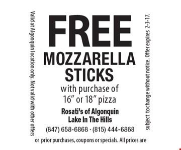 FREE MOZZARELLA STICKS with purchase of 16