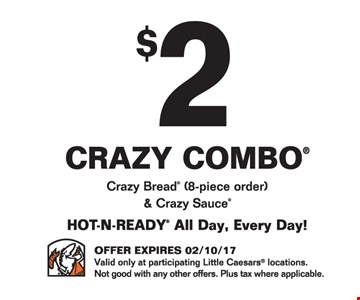 $2 off crazy combo