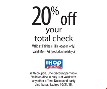 20% off your total check. Valid at Fairless Hills location only! Valid Mon-Fri (excludes holidays). With coupon. One discount per table. Valid on dine in only. Not valid with any other offers. No second party distributor. Expires 10/31/16.