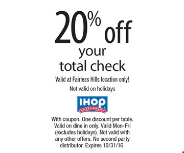 20% off your total check. Valid at Fairless Hills location only! Not valid on holidays. With coupon. One discount per table. Valid on dine in only. Valid Mon-Fri (excludes holidays). Not valid with any other offers. No second party distributor. Expires 10/31/16.