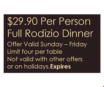 $29.90 Full Rodizio Dinner