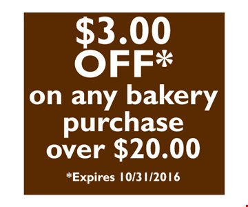 $3 off on any bakery purchase of $20