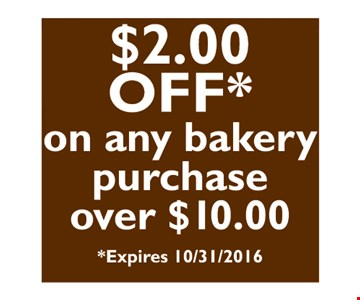 $2 off on any bakery purchase of $10