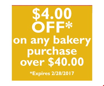 $4 off any $40 bakery purchase.
