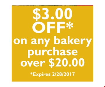 $3 off any $20 bakery purchase.