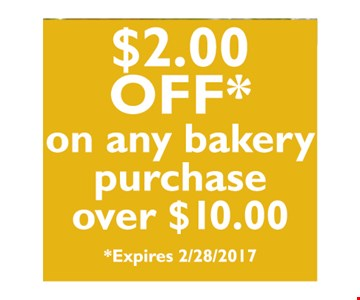 $2 off any $10 bakery purchase.