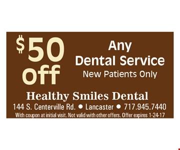 $50 Off any Dental Service