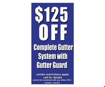 $125 Off Complete Gutter System with Gutter Guard