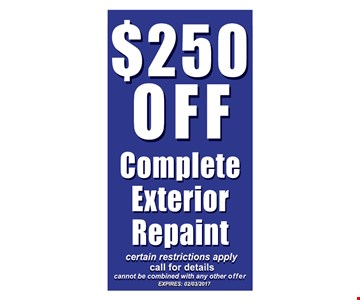 $250 OFF complete exterior repaint