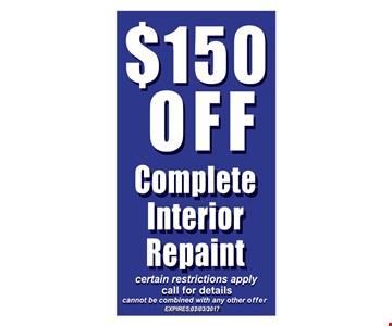 $150 OFF complete interior repaint