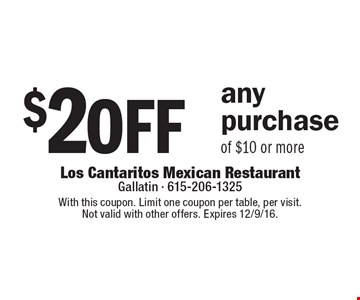 $2 off any purchase of $10 or more. With this coupon. Limit one coupon per table, per visit. Not valid with other offers. Expires 12/9/16.
