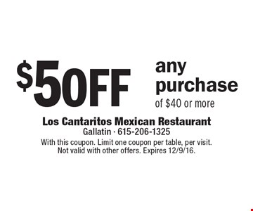 $5 off any purchase of $40 or more. With this coupon. Limit one coupon per table, per visit. Not valid with other offers. Expires 12/9/16.
