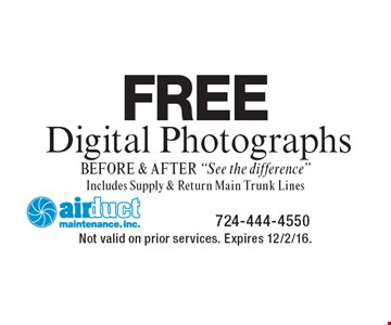 FREE Digital Photographs before & after.