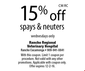 15% off spays & neuters wednesdays only. With this coupon. Limit 1 coupon per procedure. Not valid with any other promotions. Applicable with coupon only. Offer expires 12-2-16.