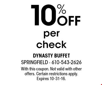 10% off per check. With this coupon. Not valid with other offers. Certain restrictions apply. Expires 10-31-16.