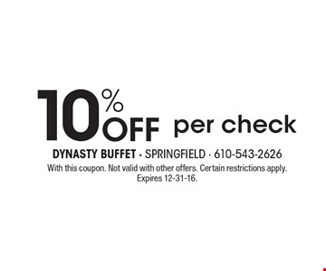 10% OFF per check. With this coupon. Not valid with other offers. Certain restrictions apply. Expires 12-31-16.