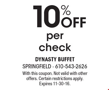 10% OFF per check. With this coupon. Not valid with other offers. Certain restrictions apply. Expires 11-30-16.