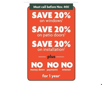 Save 20% plus No Money Down, Payments, Interest for 1 Year.