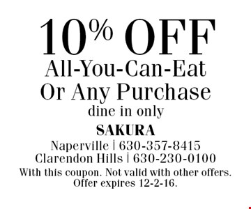 10% off all-you-can-eat or any purchase. Dine in only. With this coupon. Not valid with other offers. Offer expires 12-2-16.
