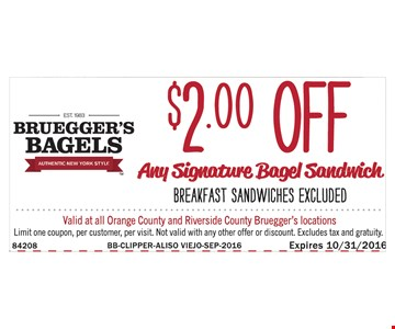 $2 Off any signature bagel sandwich