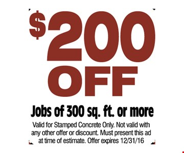 $200 off jobs of 300 sq ft or more