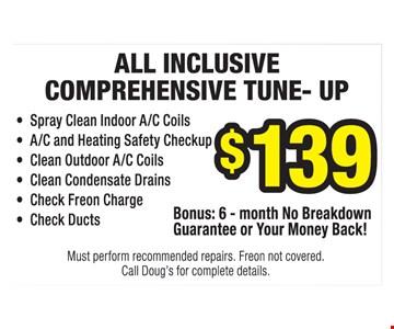 All inclusive comprehensive tune-up $139