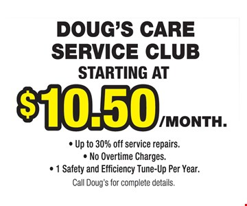 Doug's care service club starting at $10.50/month