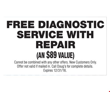 Free diagnostic service with repair