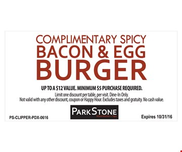 Complimentary spicy bacon and egg burger