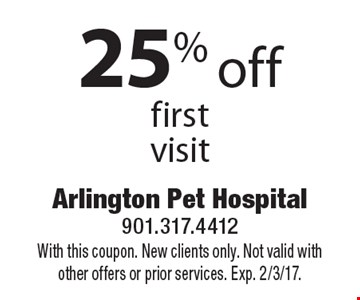 25% off first visit. With this coupon. New clients only. Not valid with other offers or prior services. Exp. 2/3/17.