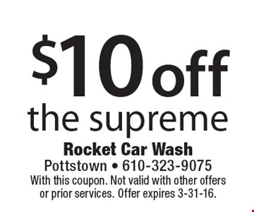 $10 off the supreme. With this coupon. Not valid with other offers or prior services. Offer expires 2-29-15.