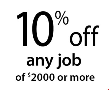 10% off any job of $2000 or more. 12-9-16.