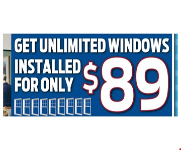 Unlimited windows installed for only $89