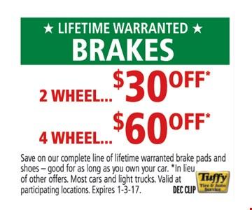 Lifetime warranted brakes
