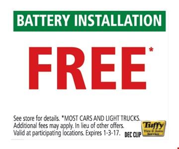 Free battery installation