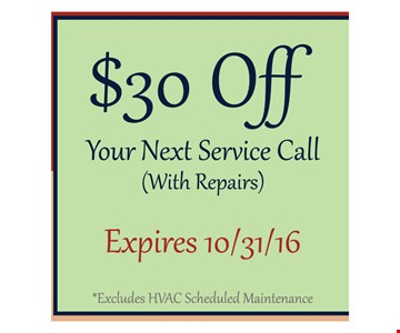 $30 Off your next service Call  (with Repairs)